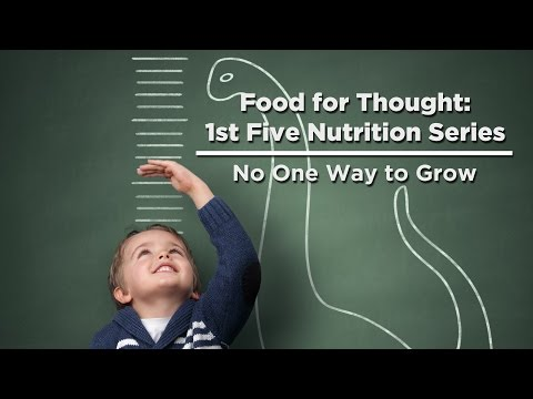 Food For Thought: 1st Five Nutrition Series - No One Way to Grow