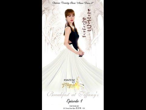 "[Vietsub Ep 1] {2015.08.08} Yoon Eun Hye 윤은혜 in show Muse Dress 2 - Theme ""Breakfast at Tiffany's"""