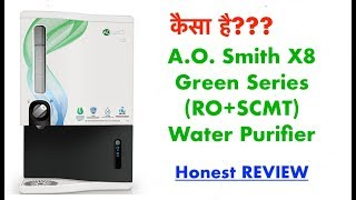 AO Smith X8 Review (RO+SCMT) Green Series Water Purifier