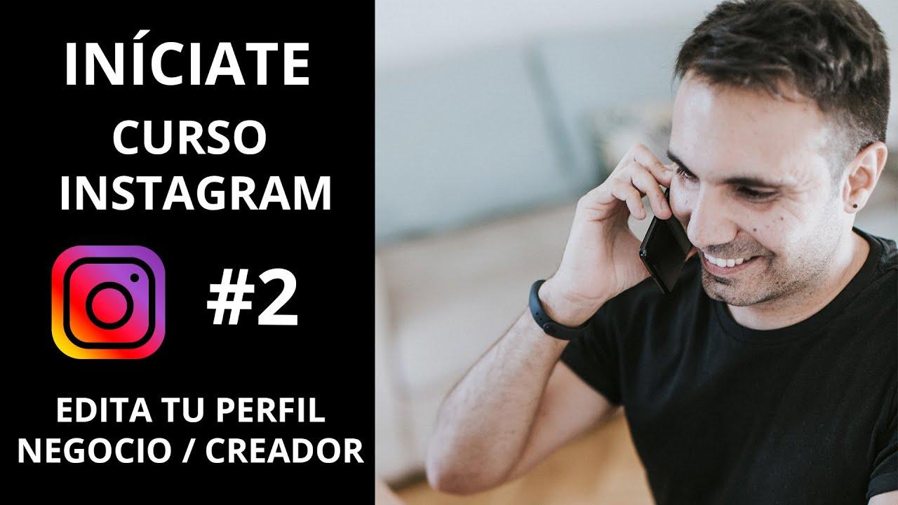 Edita tu Perfil en Instagram ¿Negocio o Creador? - #2