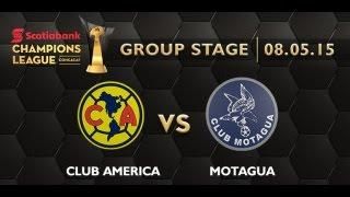 América - Motagua | Previo | Jornada 1 | Grupo E - CONCACAF Liga de Campeones 2015-2016