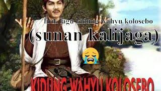 Lirik Kidung Wahyu Kolosebo