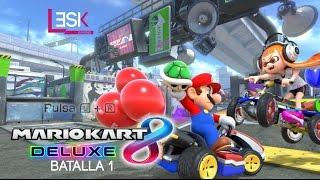Primeras Batallas   Mario Kart 8 Deluxe   Campeonato Batalla Lesk