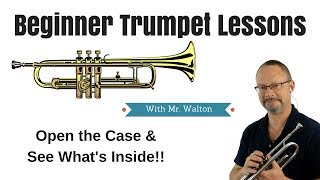 Beginner Trumpet Lesson 1 - Opening the Case!