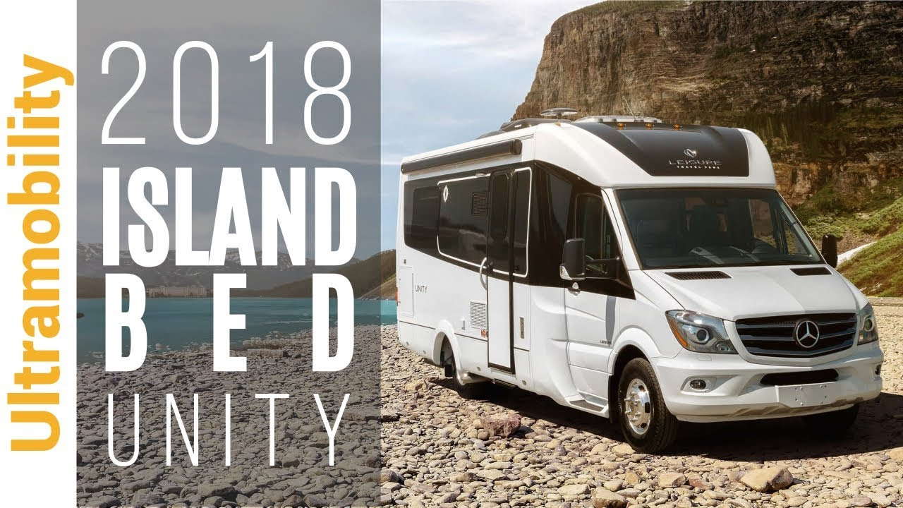 2018 Unity Island Bed Review | Leisure Travel Vans Class B+ Camper