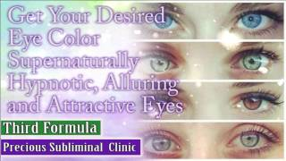 Desired Eye Color - 3rd Formula [Affirmation Frequency] - INSTANT RESULTS