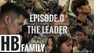 [ PHIM BẠO LỰC HỌC ĐƯỜNG ] |THE LEADER - EP.1 | HB FAMILY
