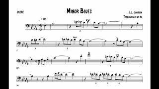 Minor Blues - J.J. Johnson Transcription