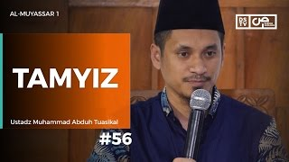 Al-Muyassar (56) : Penjelasan <b>Tamyiz</b> - Ustadz M Abduh Tuasikal