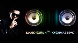 Mano guruhi - O'chmas sevgi