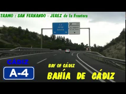 A-4 Cádiz , Autovía del Sur , Zona Bahía de Cádiz / Bay of Cádiz - Highways in Spain.