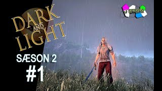 SIDSTE CHANCE! - DARK AND LIGHT Sæson 2 - Episode 1