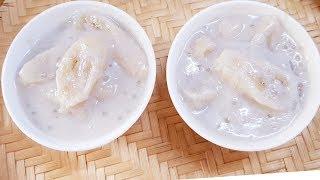Chè Chuối || cách nấu chè chuối sữa đậu nành || Thanh Tâm Food