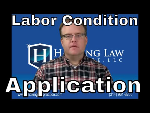 What is a Labor Condition Application and how does it affect an employment H1B visa?