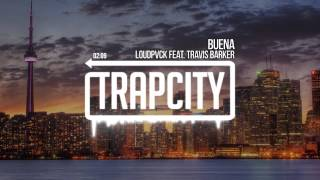 LOUDPVCK - Buena (feat. Travis Barker)