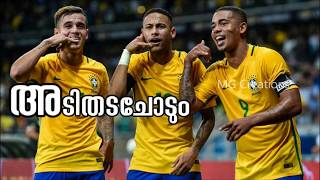 2018 Brazil | Malayalam Whatsapp Lirical Status |  for All  kerala Neymar Fans