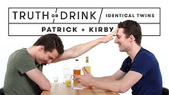 Identical Twins Play Truth or Drink (Patrick & Kirby) | Truth or Drink | Cut