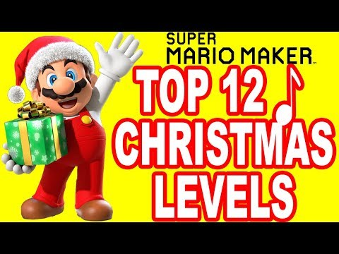 Super Mario Maker: TOP 12 CHRISTMAS MUSIC LEVELS (WII U)