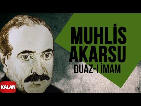 Muhlis Akarsu - Duaz - ı İmam - [ Aşık Olan Durmaz Ağlar © 1998 Kalan Müzik ] indir
