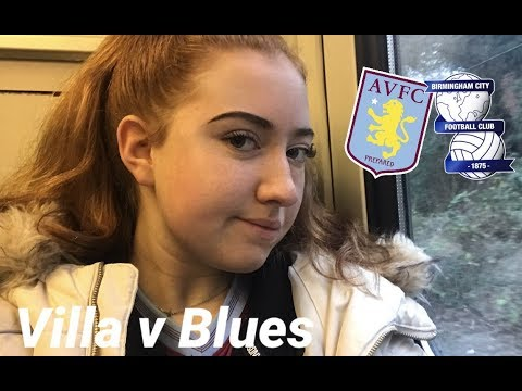 Aston Villa vs Birmingham City Vlog | 4-2 | GET IN!
