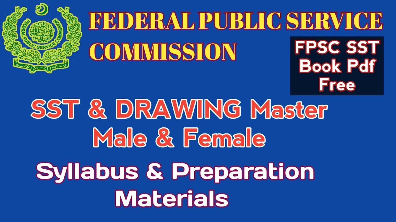 FPSC SST & DRAWING Master Syllabus   Preparation Materials