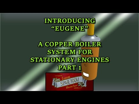 Introducing EUGENE . a small copper boiler Part 1