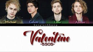 Download lagu 5SOS Valentine color coded lyrics