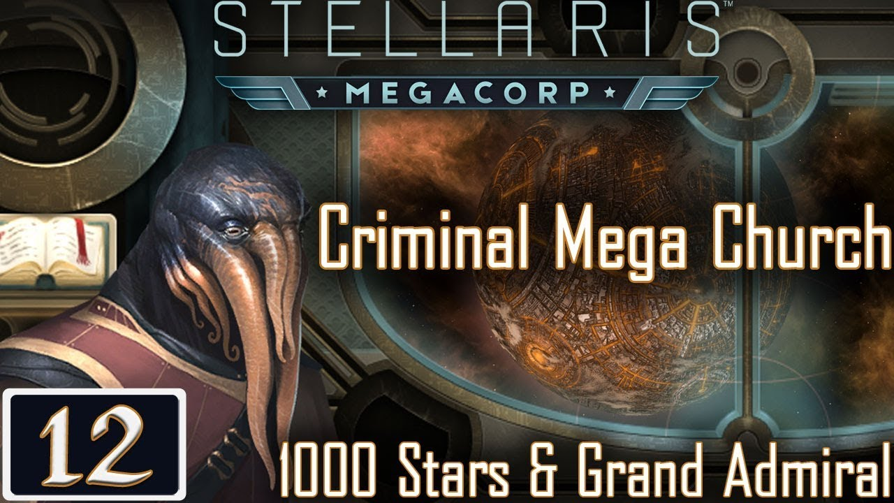 Trade Confusion - Stellaris: MegaCorp Pre-Release - Mega Church - #12 -  Let's Play Gameplay - The Religious Life