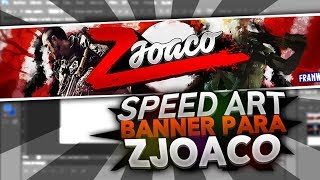 SPEED ART #4 | Banner para zJoaco | FranWIZ