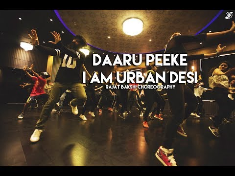 I AM URBAN DESI (DAARU PEEKE) | MICKEY SINGH | THE MUSICAL | RAJAT BAKSHI CHOREOGRAPHY