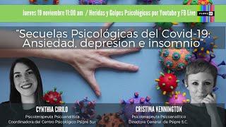 """""""Secuelas Psicológicas del Covid-19: Ansiedad, depresión e insomnio"""""""