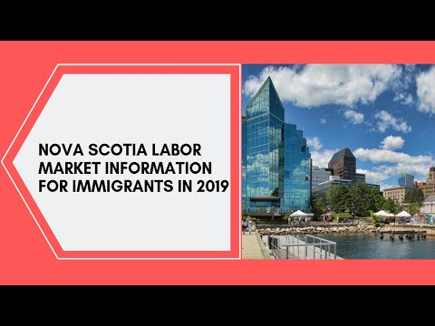 How To Work In Nova Scotia -Labor Market Information