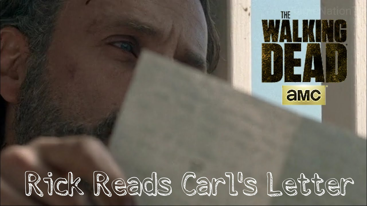 Rick Reads Carl's Letter
