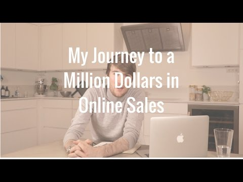 My Journey to a Million Dollars in Online Sales
