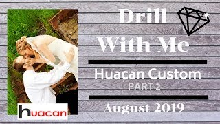 """Why I """"Left"""" the DP Community PART 2 - Drill With Me - Huacan Custom - August 19, 2019"""