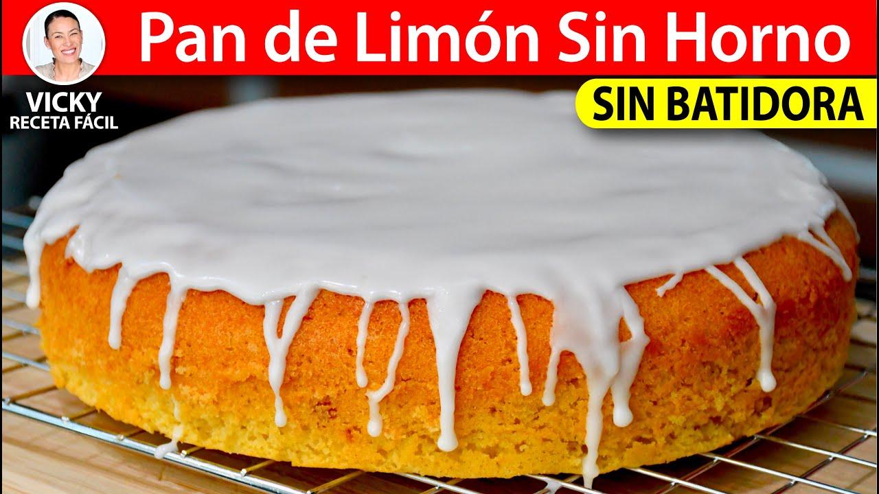 PAN DE LIMON SIN HORNO Sin Batidora   #VickyRecetaFacil