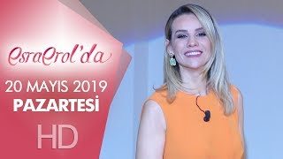 Esra Erol'da 20 Mayıs 2019   Pazartesi