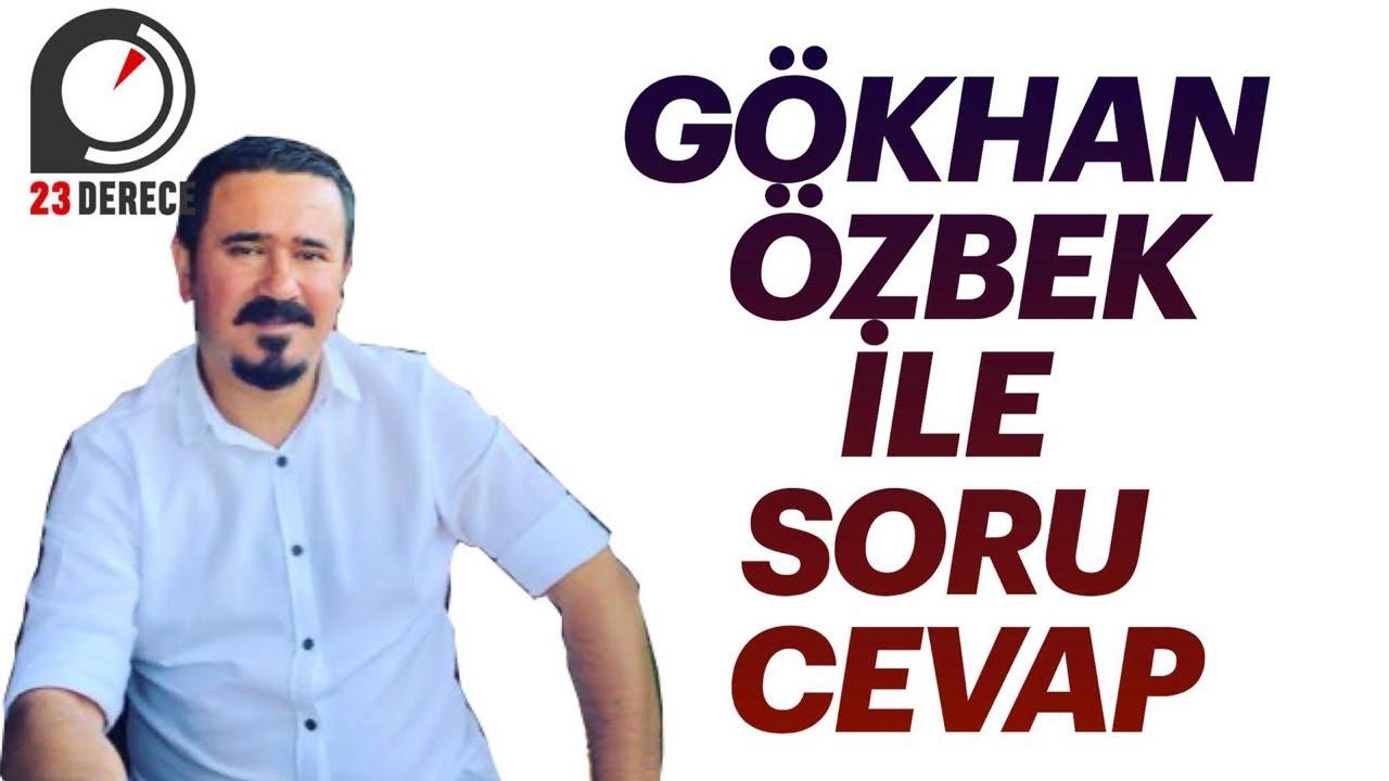 Gökhan Özbek ile Soru Cevap