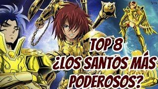 Top 8 ¿Los Santos más Poderosos? - Saint Seiya