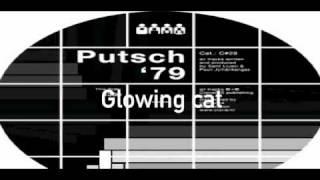 Putsch '79 - Glowing Cat
