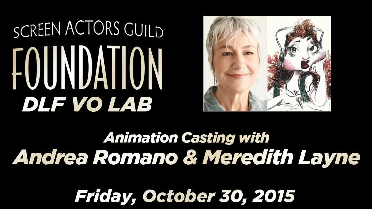 Download The DLF VO Lab Presents: Animation Casting with Andrea Romano & Meredith Layne