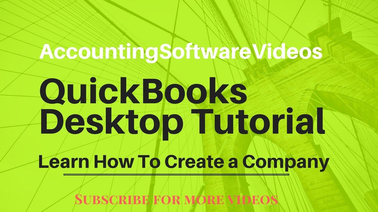 Quickbooks Desktop Tutorial For Beginners (2017, 2018, 2019, 2020)