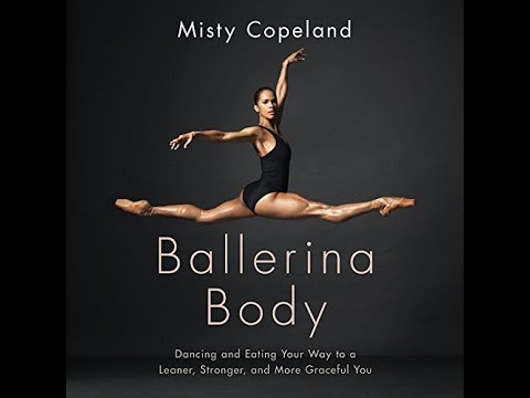 Recover Just like a Ballerina Stretches From Misty Copeland's New Book