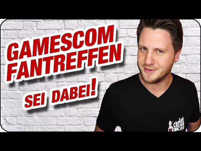 CHRISSKISS FANTREFFEN auf der GAMESCOM 2019 😍 Alle Infos