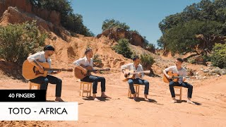 40 FINGERS - Africa (TOTO) - Official Video Images