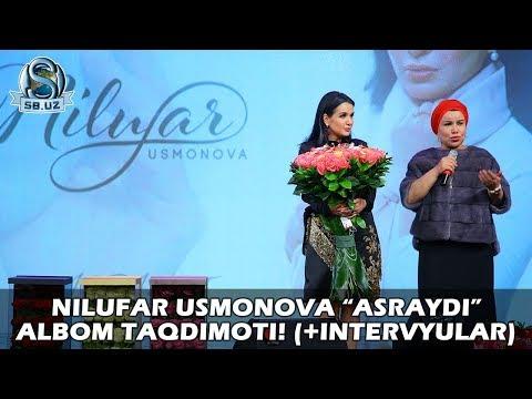 """Nilufar Usmonova """"Asraydi"""" albom taqdimoti! (+intervyular)"""