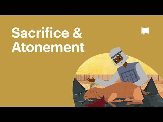 Sacrifice & Atonement