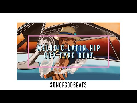Melodic Latin Hip Hop Type Beat | Papi Chulo