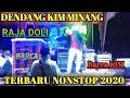 DENDANG KIM MINANG NONSTOP 2020 | RAJA DOLI | Barca KIM