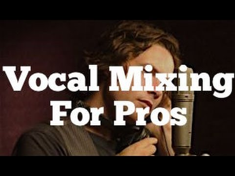 Vocal Mixing For Pros - Using EQ, Compression and FX | Featuring Michael Johns